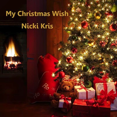The Christmas Wish.My Christmas Wish Is The Debut Single From Nicki Kris
